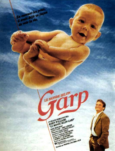 le monde selon garp,georges roy hill,john irving,robin williams,glen close